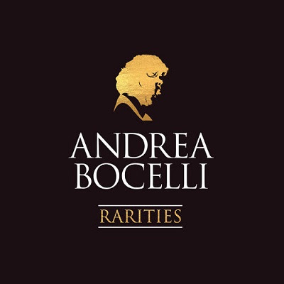 Andrea Bocelli – Rarities (Remastered) (2018)