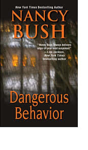 Dangerous Behavior by Nancy Bush