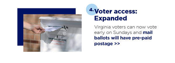 4. Voter access: Expanded