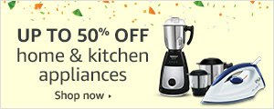 Up to 50% off Home & Kitchen Appliances