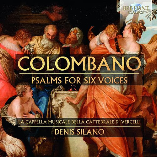 Colombano: Psalms for Six Voices by Denis Silano