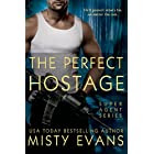 The Perfect Hostage (A Super Agent Novella) (Entangled Edge)