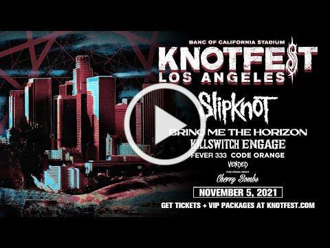 Knotfest Los Angeles: November 5, 2021