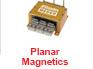 Planar Magnetics