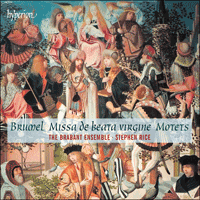 CDA68065 - Brumel: Missa de beata virgine & motets